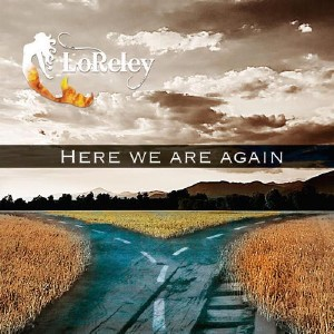 LoReley - Here We Are Again (2015)