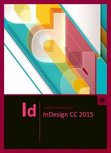Adobe InDesign CC 2015.0 11.0.0.72 RePack by D!akov