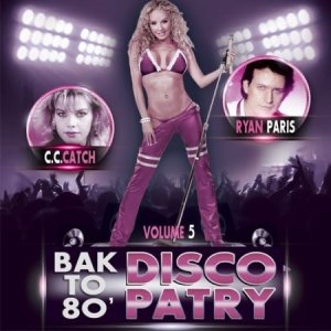 Back To 80s Party Disco Vol.5 (2015)