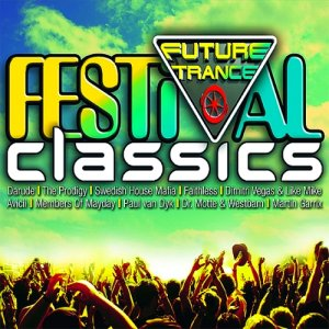 Future Trance - Festival Classics [Box Set] (2015)