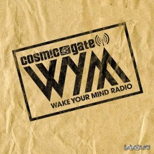 Cosmic Gate - Wake Your Mind 071 (2015-08-14)