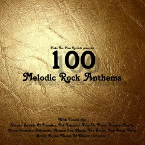 100 Melodic Rock Anthems (2015)