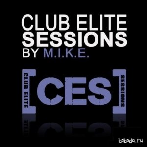 M.I.K.E. presents -  Club Elite Sessions 424 (2015-08-27)