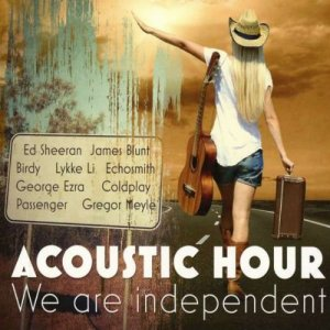 Acoustic Hour: We Are Independent (2015)