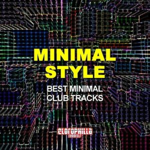Minimal Style (Best Minimal Club Tracks) (2015)