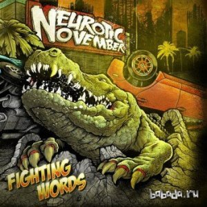 Neurotic November - Fighting Words (2015)