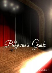 The Beginner's Guide (2015/RUS/ENG/RePack от R.G. Механики)