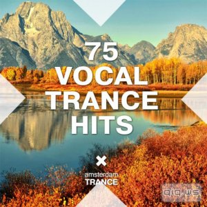 75 Vocal Trance Hits (2015)
