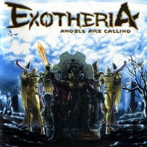 Exotheria - Angels Are Calling (2015)