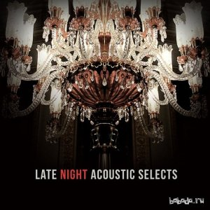 Late Night Acoustic Selects (2015)