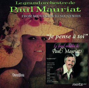 Paul Mauriat - Je Pense A Toi & From Souvenirs To Souvenirs (2015) FLAC
