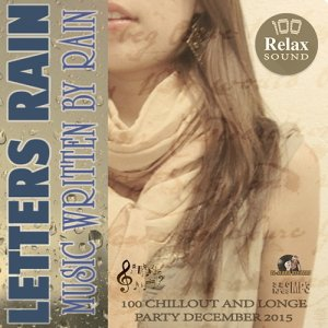 Letters Rain: Relax Party (2015)