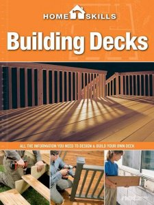 Home Skills. Building Decks