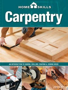 Home Skills. Carpentry