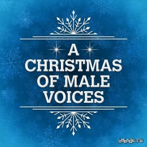 A Christmas of Male Voices (2015)