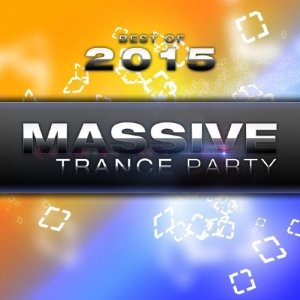 Best of Massive Trance Party 2015 (2015)