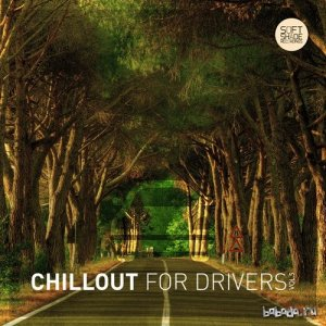 Chillout for Drivers Vol 5 (2015)