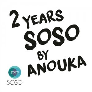 2 Years SOSO by ANOUKA (2015)