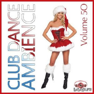 Club Dance Ambience Vol.50 (2015)