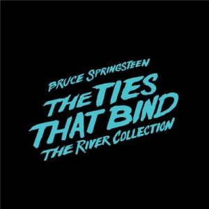 Bruce Springsteen - The Ties That Bind: The River Collection (2015) Lossless