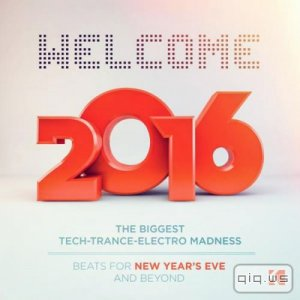 Welcome 2016! (Beats for New Years Eve and Beyond) (2015)