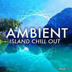Ambient Island Chill Out (2016)