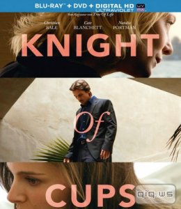 Рыцарь кубков / Knight of Cups (2015/BDRip/1080p/720p/HDRip/2100Mb/1400Mb/700Mb)