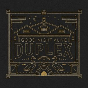 Good Night Alive - Duplex (2016)