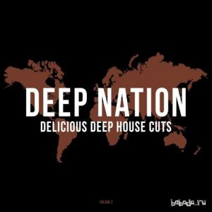 Deep Nation Vol.2: Delicious Deep House Cuts (2016)