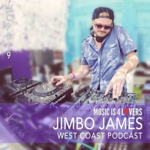 Jimbo James - West Coast Podcast 019 (2016)