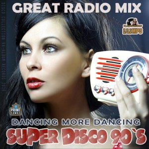 Super Disco 90s: Great Radio Mix (2016)