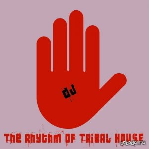 The Rhythm of Tribal House (2016)