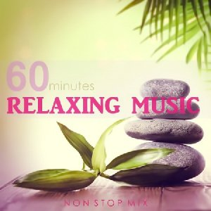 60 Minutes Relaxing Music (Non Stop Mix) (2016)