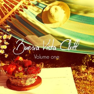 Buena Vista Chill, Vol. 1 (Summer Kissed Chillout Tunes) (2016)