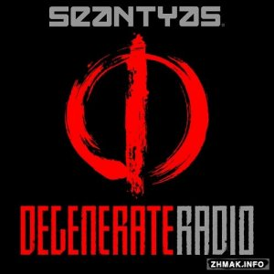Degenerate Radio with Sean Tyas  068 (2016-04-25)