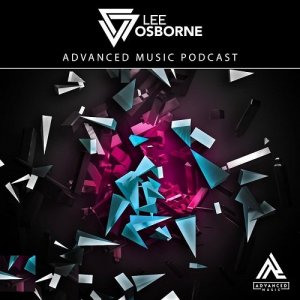 Lee Osborne - Advanced Music Podcast 029 (2016-04-25)