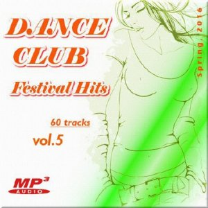 VA - Dance club фестиваль хитов.Vol. 5 (2016)