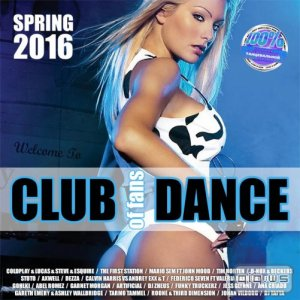 Club Of Fans Dance Spring 2016 (2016)