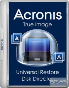 Acronis True Image 19.0.6571 / Disk Director 12.0.3270 (x86/x64/UEFI)