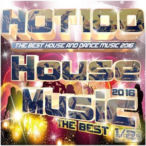 Hot 100 House Music The Best 1/2 (2016)