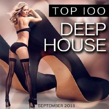 VA - Top 100 Deep House: September 2016 (2016)