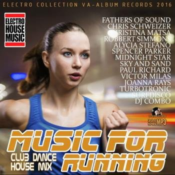Music For Running Club House Mix (2016)
