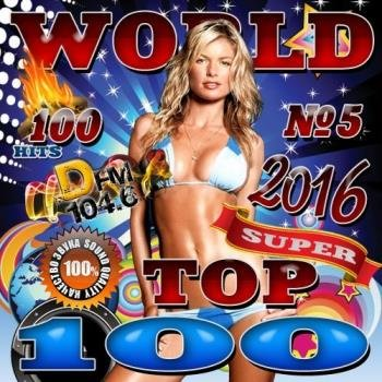 VA - World Top 100 №5 (2016)