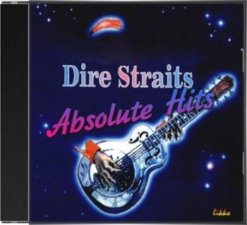 Dire Straits - Absolute Hits (2016)