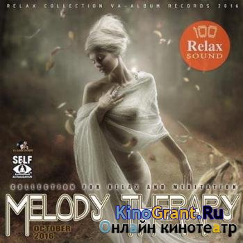 VA - Melody Therapy: Relax Compilation (2016)