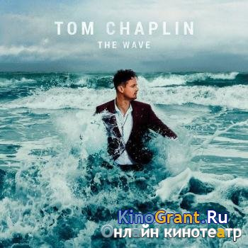 Tom Chaplin (Keane) - The Wave (Deluxe Edition) (2016)