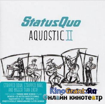 Status Quo - Aquostic II: That's a Fact! (Deluxe Edition) (2016)