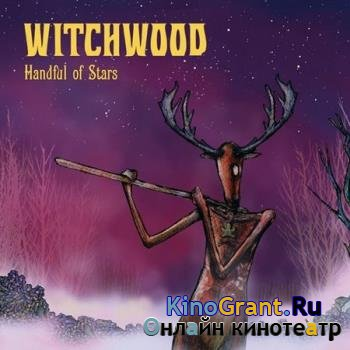 Witchwood - Handful of Stars (2016)