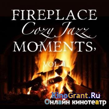 VA - Fireplace Cozy Jazz Moments Vol.1 (2016)