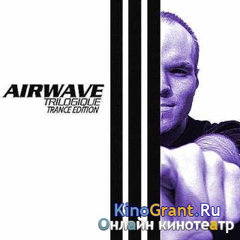 Airwave - Trilogique (Trance Edition) (2016)
